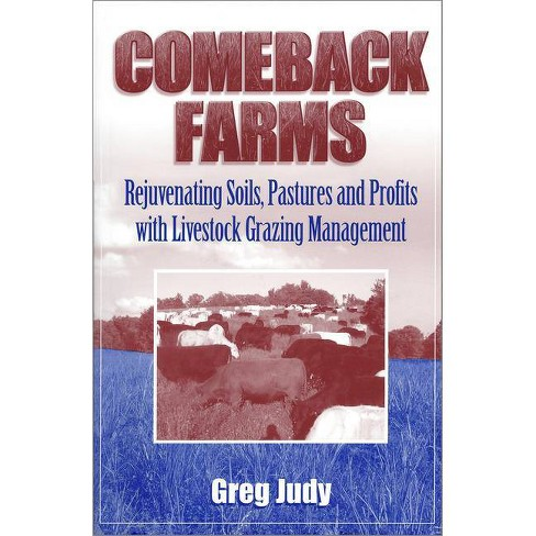 Comeback Farms - by  Greg Judy (Paperback) - image 1 of 1