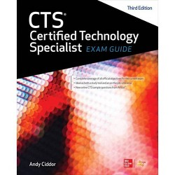 Cts Certified Technology Specialist Exam Guide, Third Edition - 3 Edition (Hardcover)
