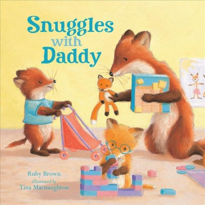 Snuggles With Daddy (Hardcover)(Ruby Brown)
