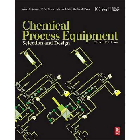 Chemical Process Equipment - 3 Edition by  James R Couper & W Roy Penney & James R Fair Phd (Hardcover) - image 1 of 1