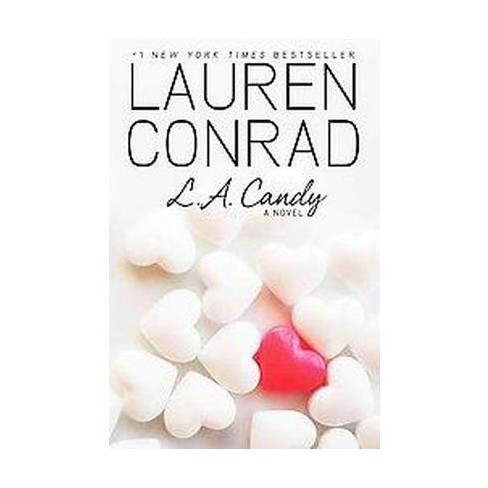 L.A. Candy ( L.A. Candy) (Hardcover) by Lauren Conrad - image 1 of 1