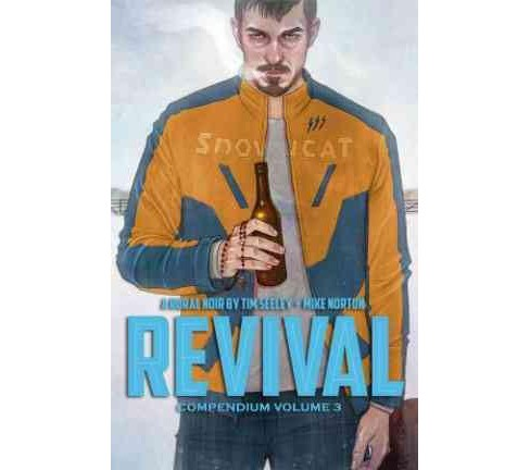 Revival (Deluxe) (Hardcover) (Tim Seeley) - image 1 of 1