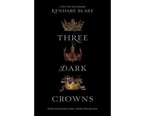 Three Dark Crowns by Kendare Blake (Paperback) (Reprint) - image 1 of 1