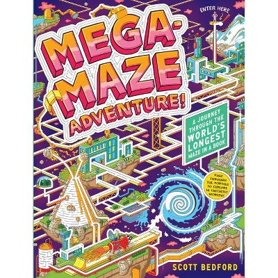 Mega-Maze Adventure! (Maze Activity Book for Kids Ages 7+) - by  Scott Bedford (Board Book)