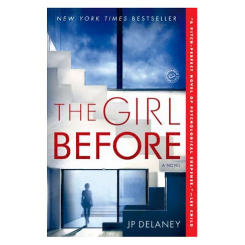The Girl Before (Paperback) (J.P. Delaney) - image 1 of 1