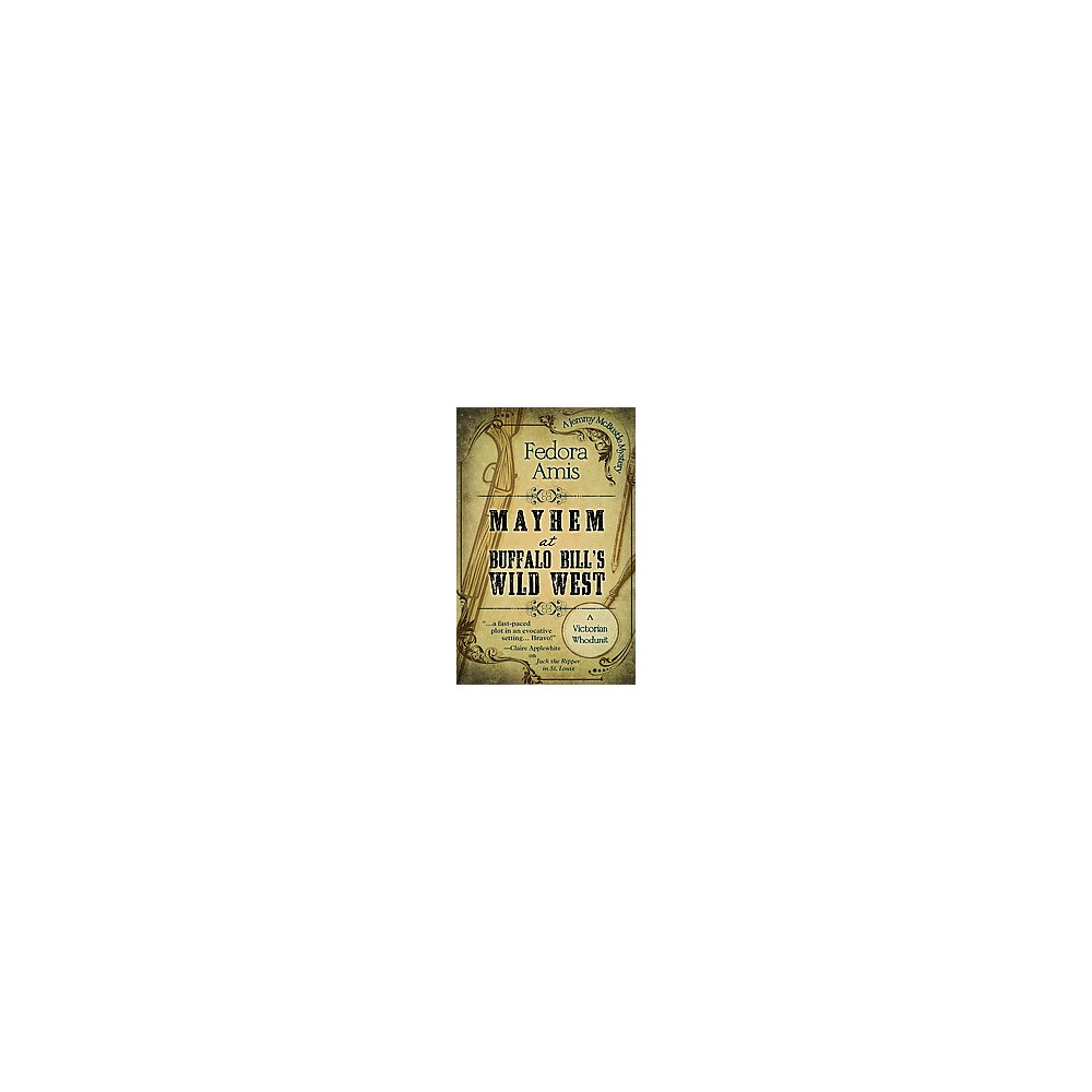 Mayhem at Buffalo Bill's Wild West (Hardcover) (Fedora Amis)