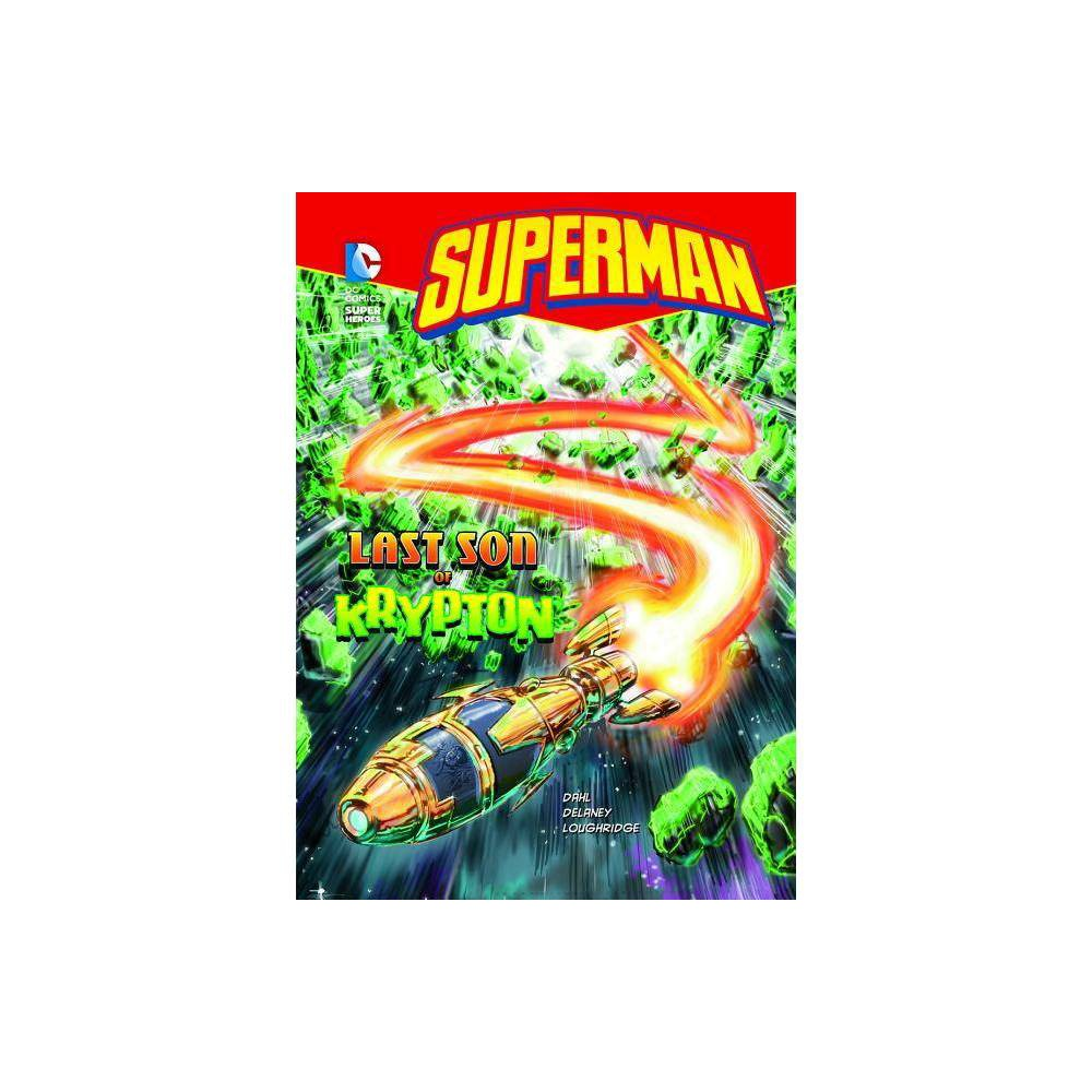 Superman Last Son Of Krypton Dc Super Heroes Quality By Michael Dahl Paperback