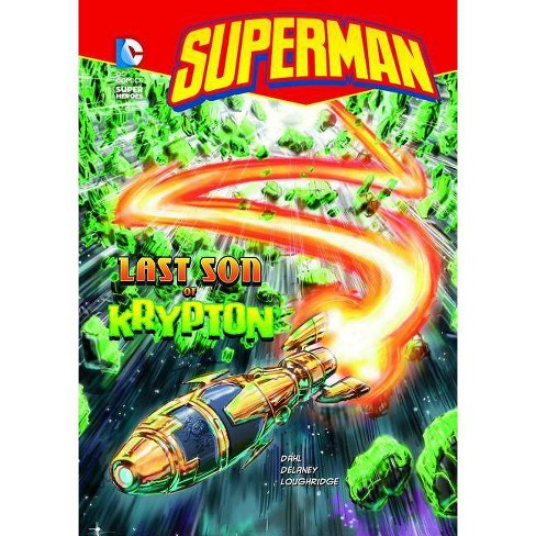 Superman Last Son of Krypton - (DC Super Heroes (Quality)) (Paperback) - image 1 of 1