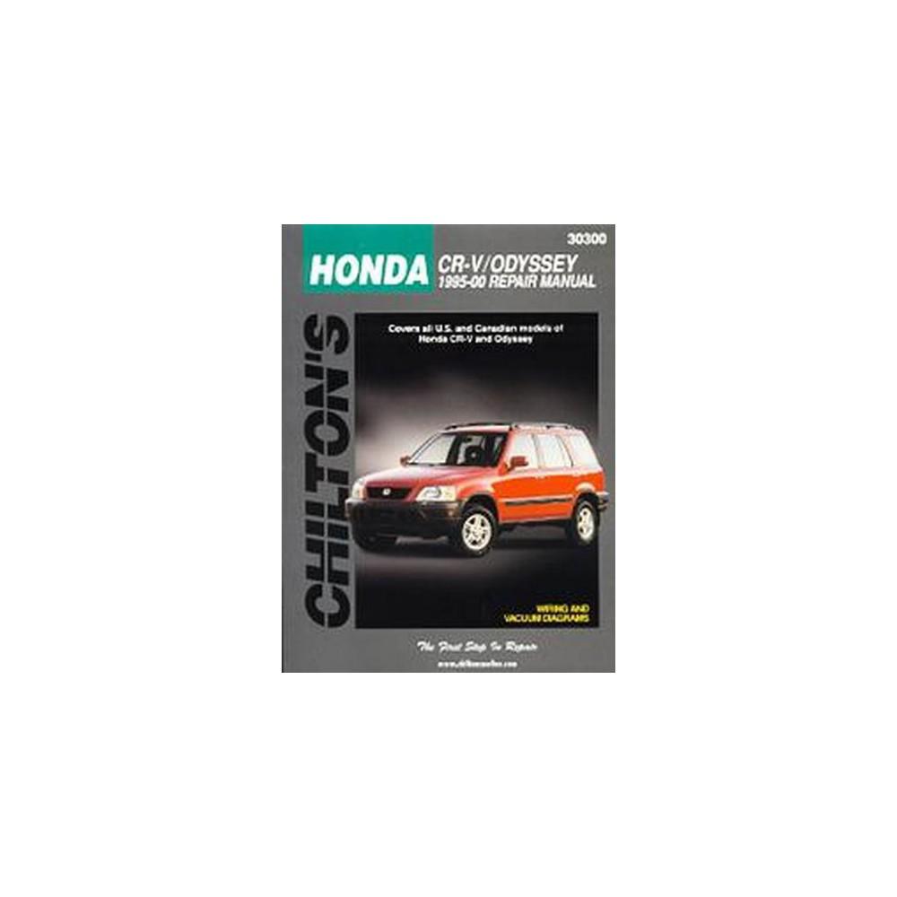 Chilton's Honda Cr-V/Odyssey 1995-00 Repair Manual (Paperback)