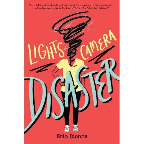 Lights, Camera, Disaster - by  Erin Dionne (Hardcover) - image 1 of 1