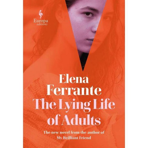 The Lying Life of Adults - by Elena Ferrante - image 1 of 1