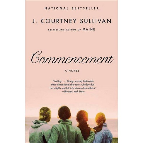 Commencement ( Vintage Contemporaries Series) (Paperback) by J. Courtney Sullivan - image 1 of 1