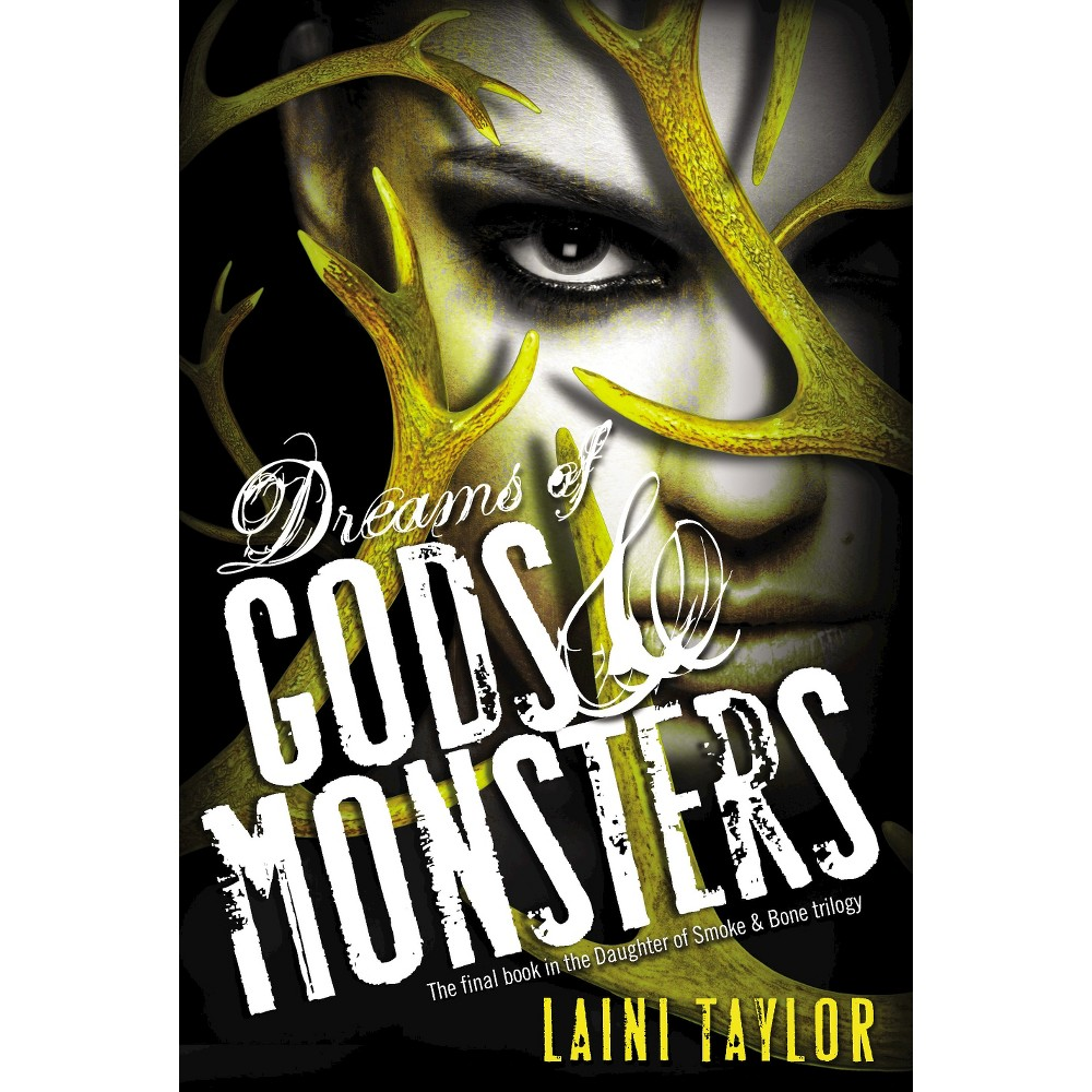 Dreams of Gods & Monsters (Hardcover) (Laini Taylor)