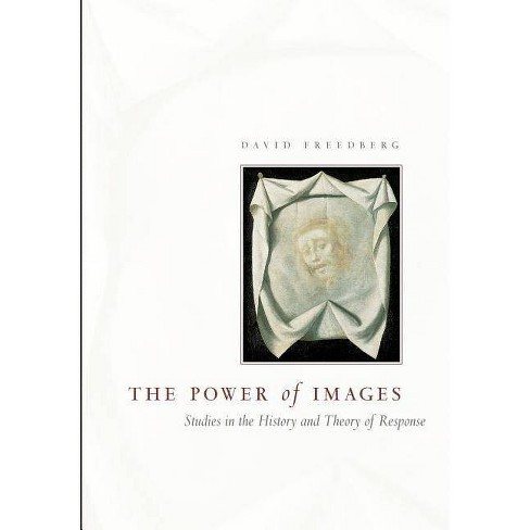 The Power of Images - 2 Edition by  David Freedberg (Paperback) - image 1 of 1
