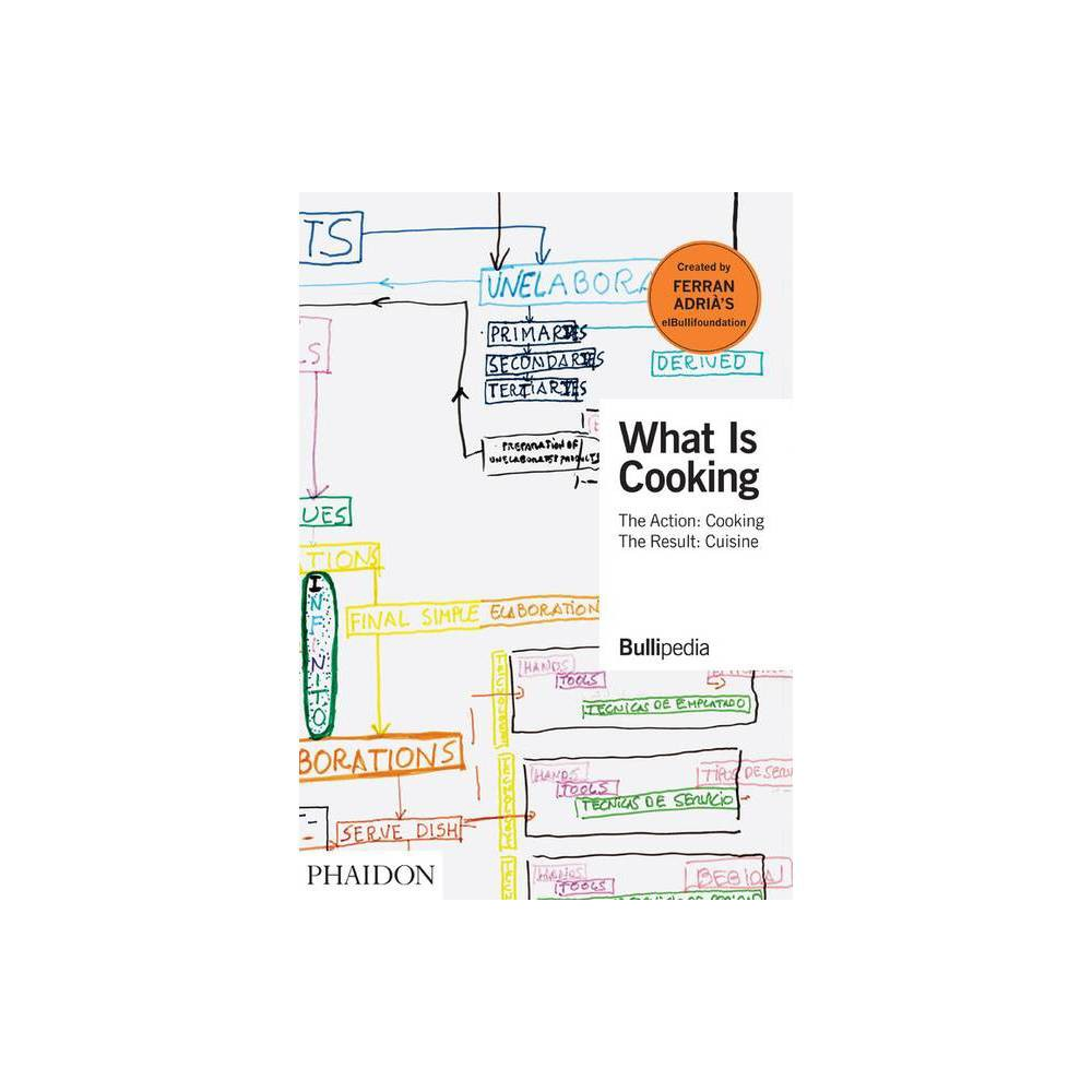 What Is Cooking By Ferran Adri Hardcover