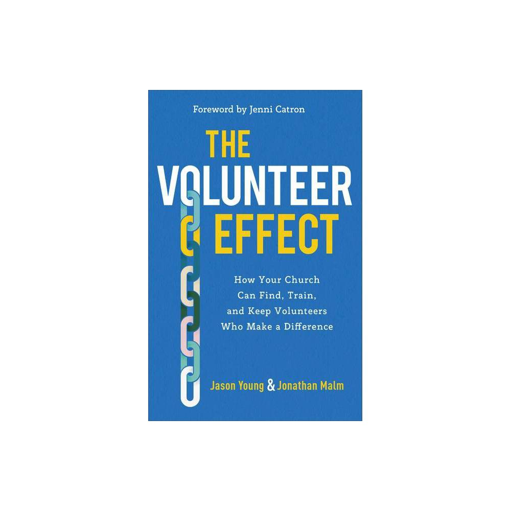 The Volunteer Effect By Jason Young Jonathan Malm Paperback