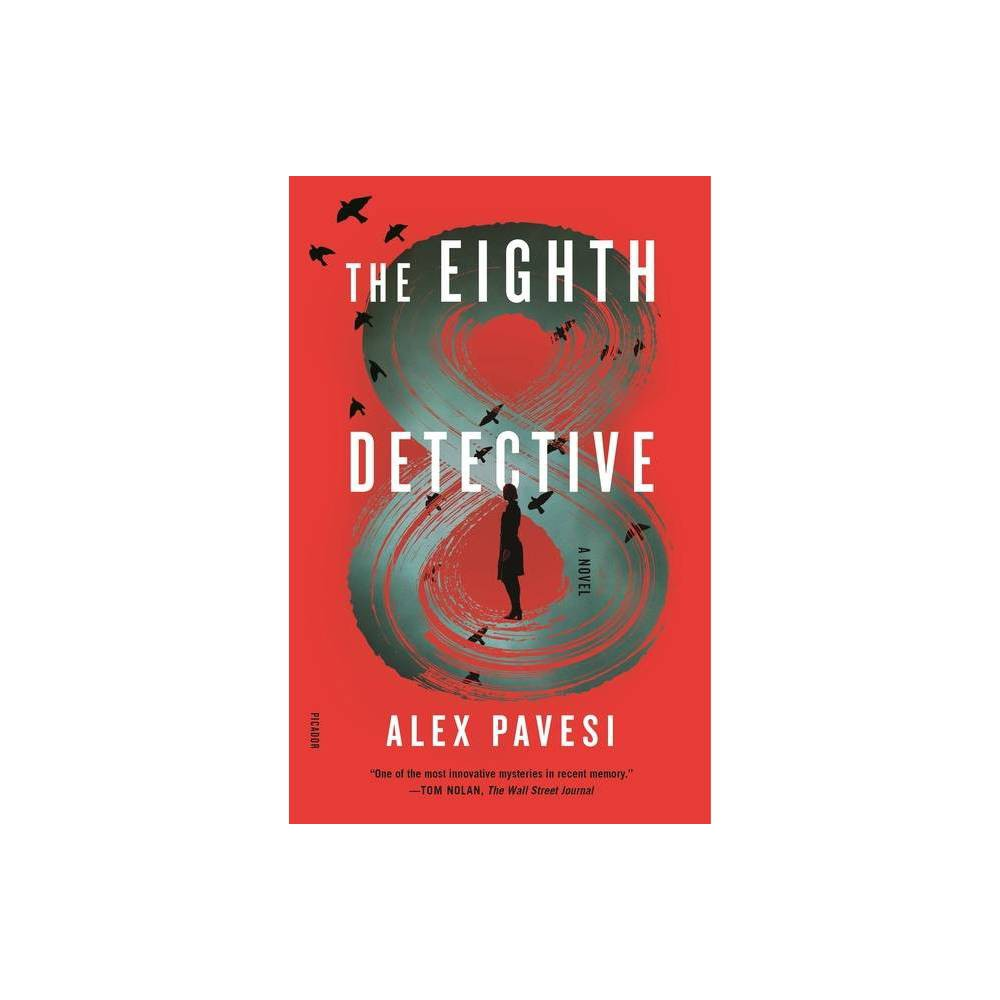 The Eighth Detective By Alex Pavesi Paperback