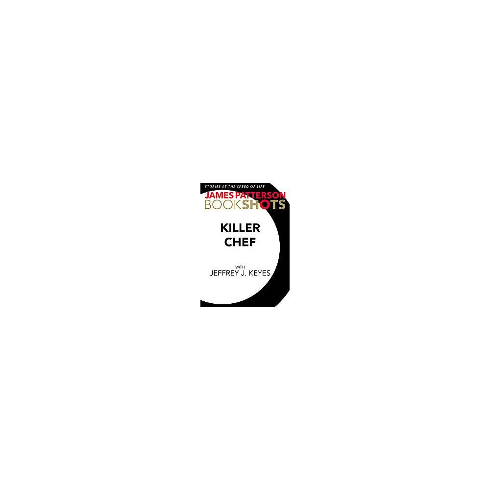 Killer Chef (Unabridged) (CD/Spoken Word) (James Patterson)