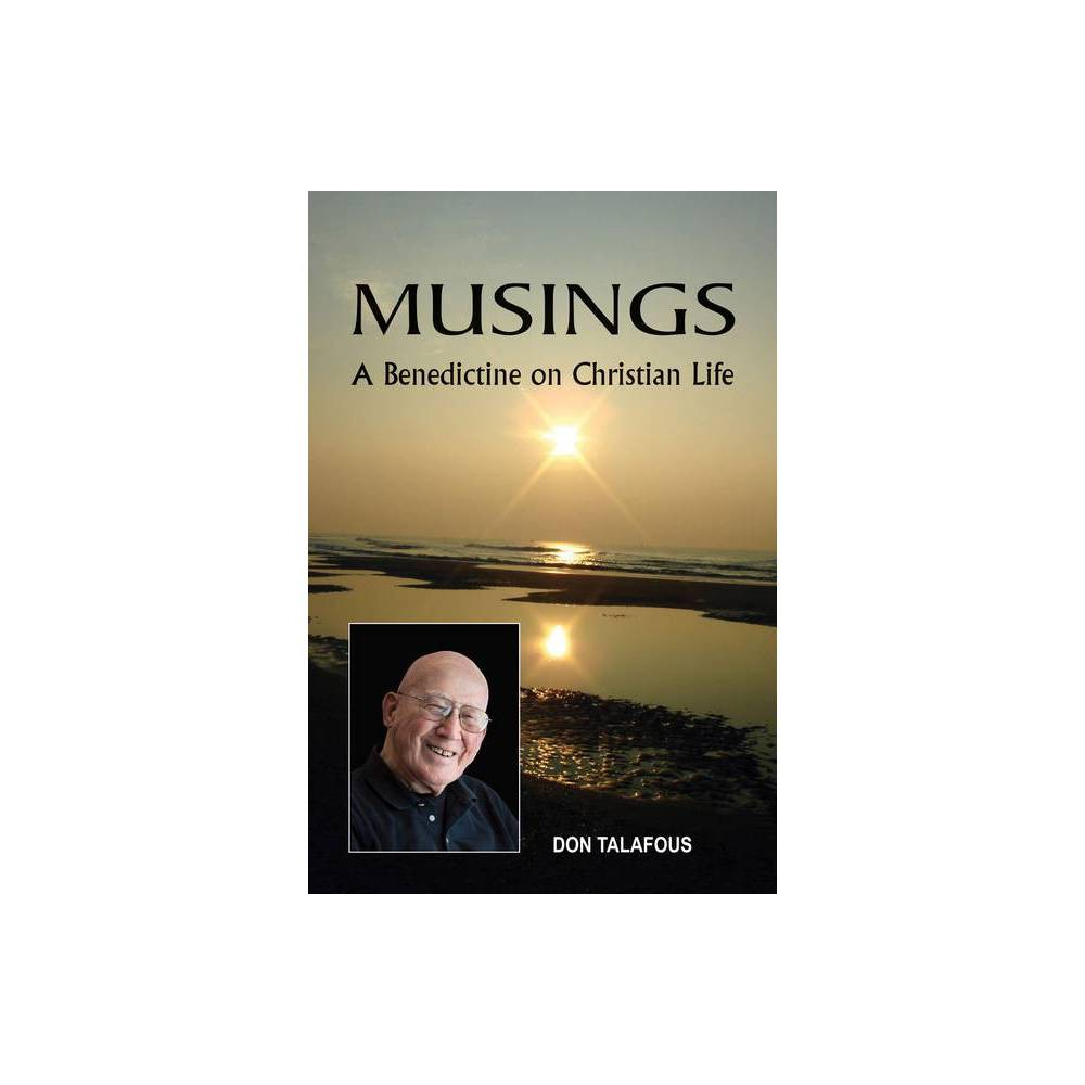 Musings By Don Talafous Paperback