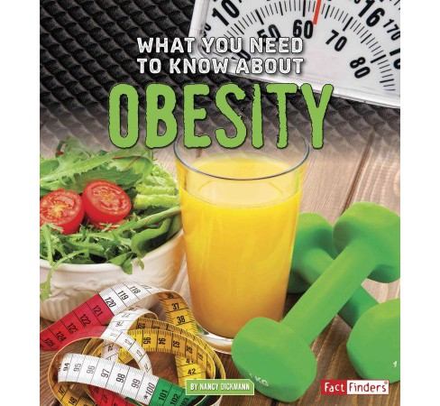 What You Need to Know About Obesity (Paperback) (Nancy Dickmann) - image 1 of 1