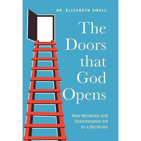 The Doors that God Opens - by  Small (Hardcover) - image 1 of 1