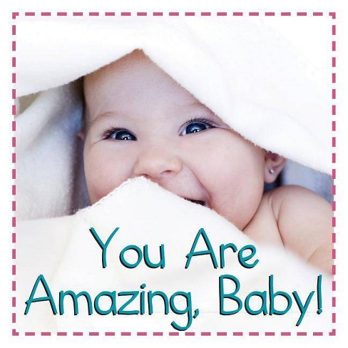 You Are Amazing, Baby - (Baby Firsts) (Board_book) - image 1 of 1