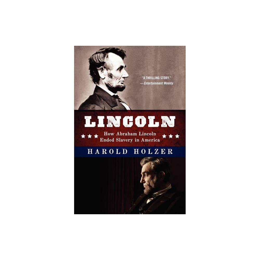 Lincoln By Harold Holzer Paperback