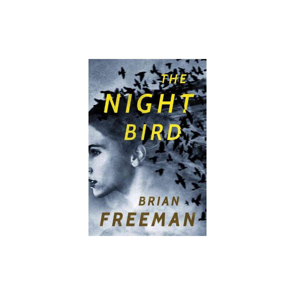 Night Bird (Hardcover) (Brian Freeman)