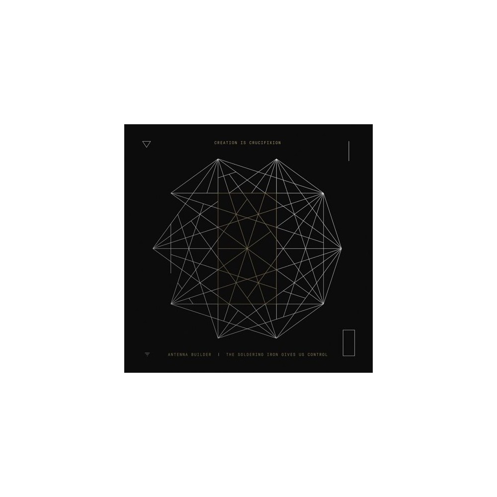 Creation Is Crucifix - Antenna Builder/Rerecorded Splits/Liv (Vinyl)