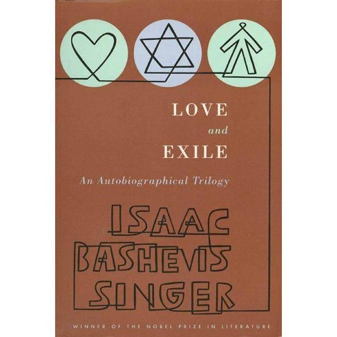 Love and Exile - by  Isaac Bashevis Singer (Paperback) - image 1 of 1