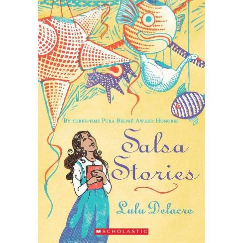 Salsa Stories - by  Lulu Delacre (Paperback) - image 1 of 1