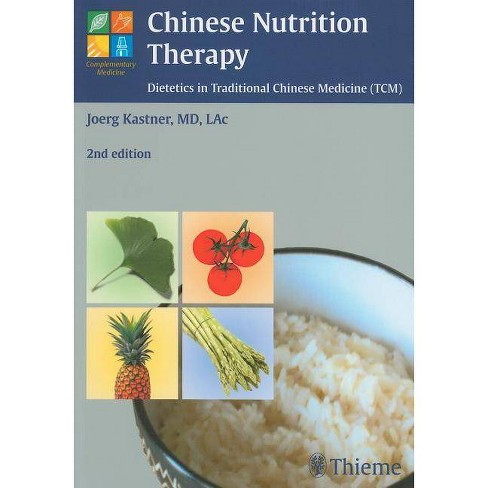 Chinese Nutrition Therapy - (Complementary Medicine (Thieme Paperback)) 2 Edition by  Joerg Kastner - image 1 of 1