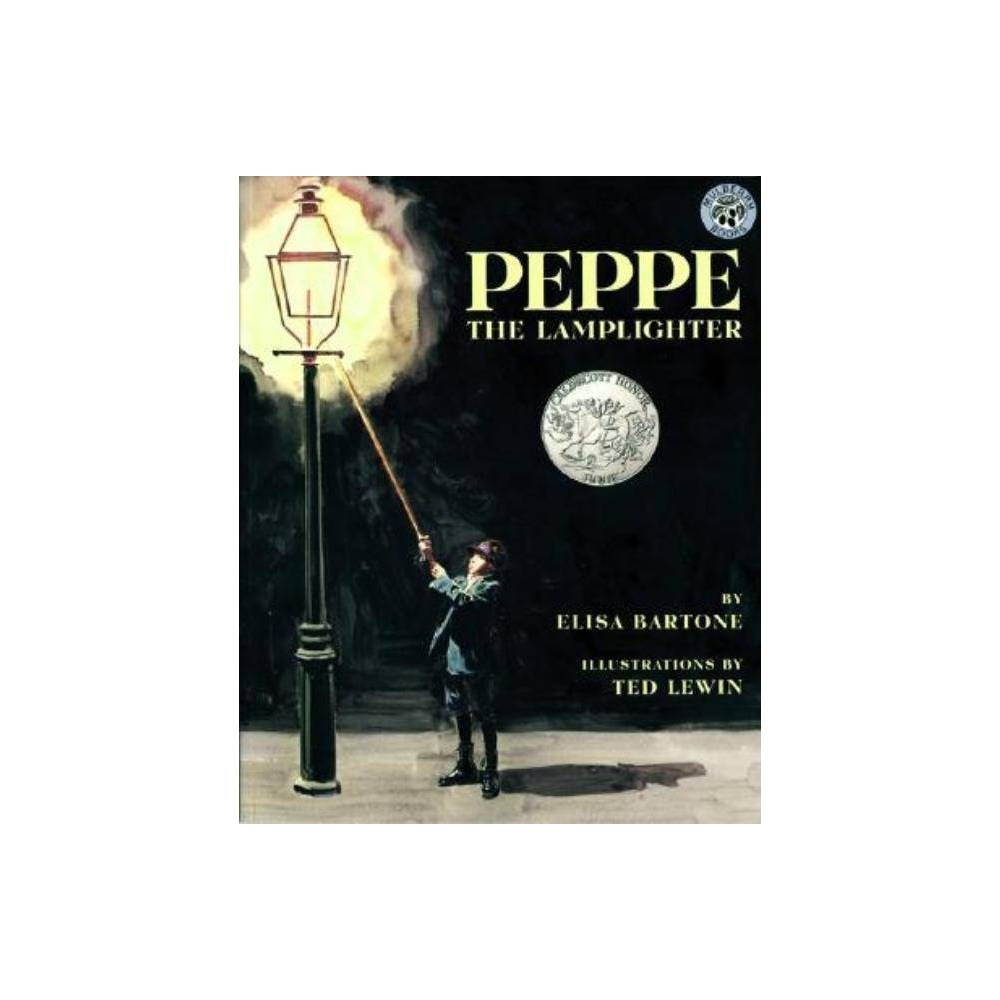 Peppe The Lamplighter By Elisa Bartone Hardcover