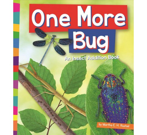 One More Bug : An Insect Addition Book (Reprint) (Paperback) (Martha E. H. Rustad) - image 1 of 1