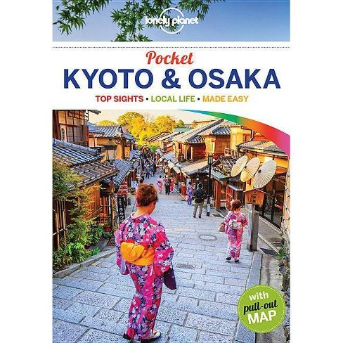Lonely Planet Pocket Kyoto & Osaka - (Travel Guide) by Kate Morgan on okinawa travel guide, boston travel guide, vancouver travel guide, montevideo travel guide, kumamoto travel guide, zurich travel guide, toronto travel guide, montreal travel guide, brisbane travel guide, buenos aires travel guide, seattle travel guide, tehran travel guide, london travel guide, denver travel guide, canberra travel guide, washington travel guide, warsaw travel guide, honolulu travel guide, nagano travel guide, portland travel guide,
