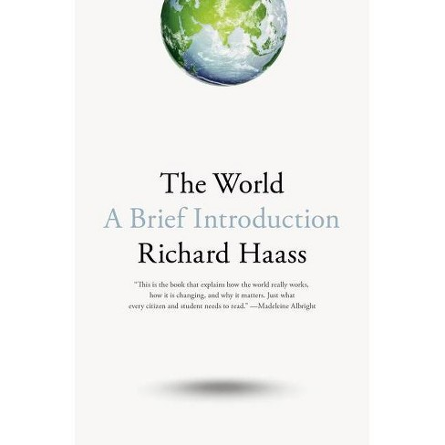 The World - by  Richard Haass (Hardcover) - image 1 of 1