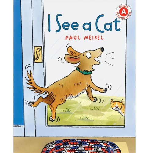 I See a Cat -  (I Like to Read) by Paul Meisel (School And Library) - image 1 of 1