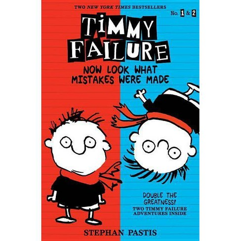Timmy Failure: Now Look What Mistakes Were Made - by  Stephan Pastis (Paperback) - image 1 of 1