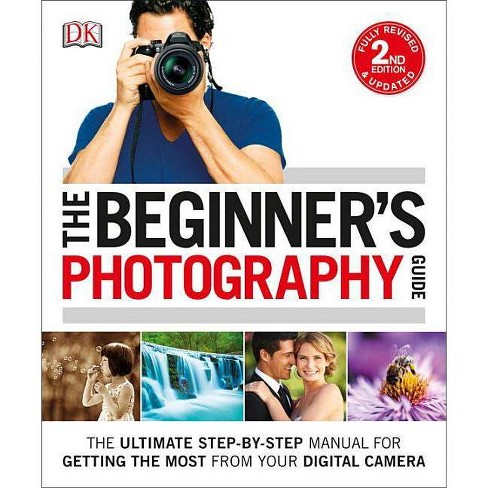 The Beginner's Photography Guide - by  Chris Gatcum (Paperback) - image 1 of 1