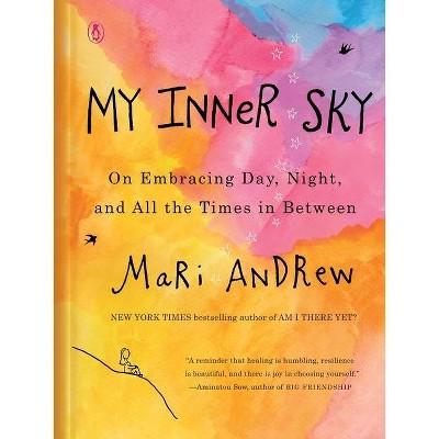My Inner Sky - by Mari Andrew (Hardcover)