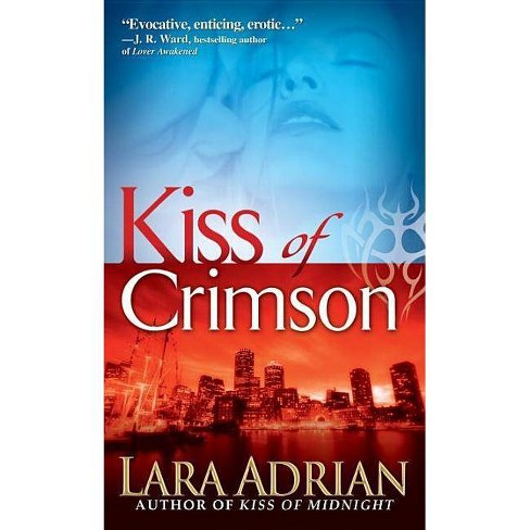 Kiss of Crimson - (Midnight Breed) by  Lara Adrian (Paperback) - image 1 of 1