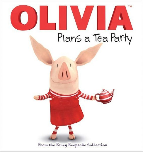 Olivia Plans a Tea Party : From the Fancy Keepsake Collection (Hardcover) (Natalie Shaw) - image 1 of 1