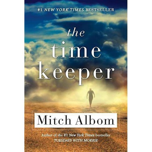 The Time Keeper (Reprint) (Paperback) by Mitch Albom - image 1 of 1