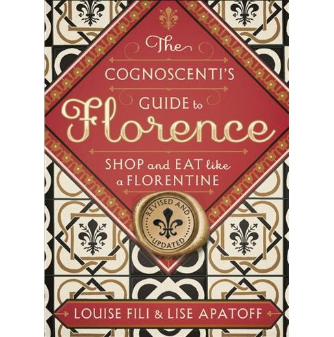 Cognoscenti's Guide to Florence : Shop and Eat Like a Florentine -  (Paperback) - image 1 of 1