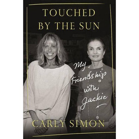 Touched by the Sun - by  Carly Simon (Hardcover) - image 1 of 1