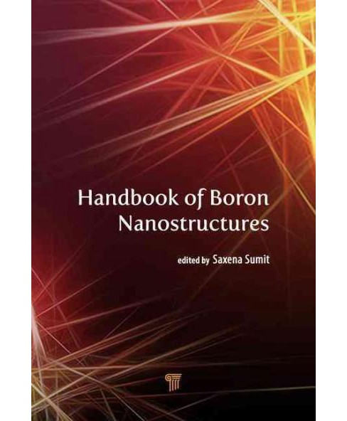 Handbook of Boron Nanostructures (Hardcover) - image 1 of 1