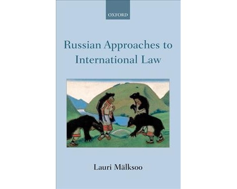 Russian Approaches to International Law (Reprint) (Paperback) (Lauri Mu00e4lksoo) - image 1 of 1