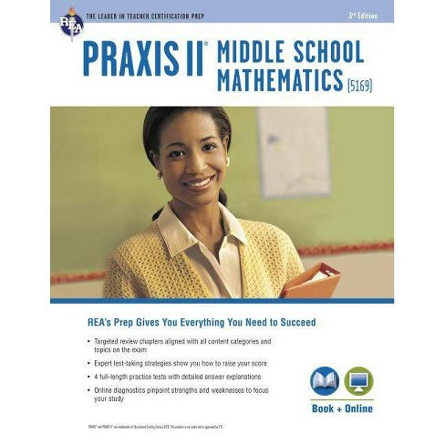 Praxis Middle School Mathematics (5169) Book + Online - (Praxis Teacher Certification Test Prep) - image 1 of 1
