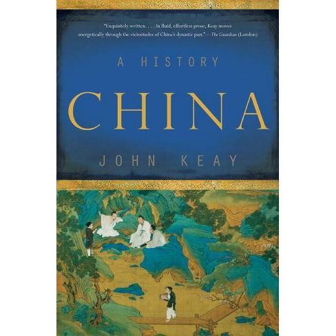 China - by  John Keay (Paperback) - image 1 of 1