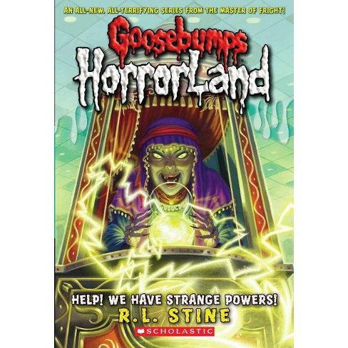 Help! We Have Strange Powers! - (Goosebumps: Horrorland (Scholastic Library)) by  R L Stine (Hardcover) - image 1 of 1